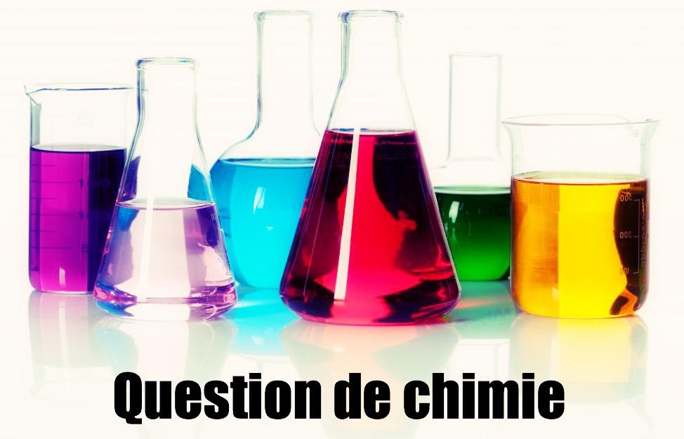 Question de chimie